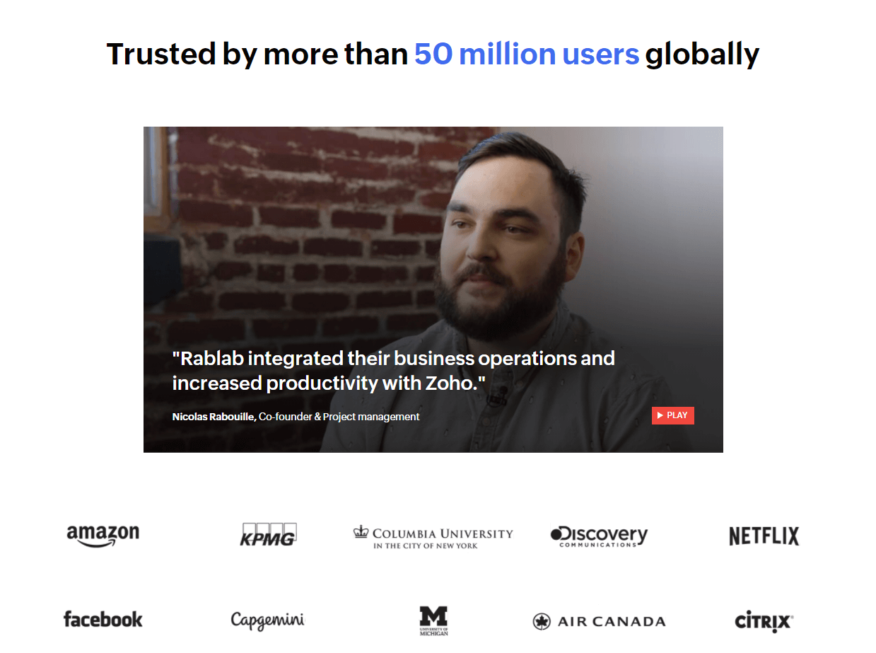 Zoho is a CRM which is already trusted by 50million users globally