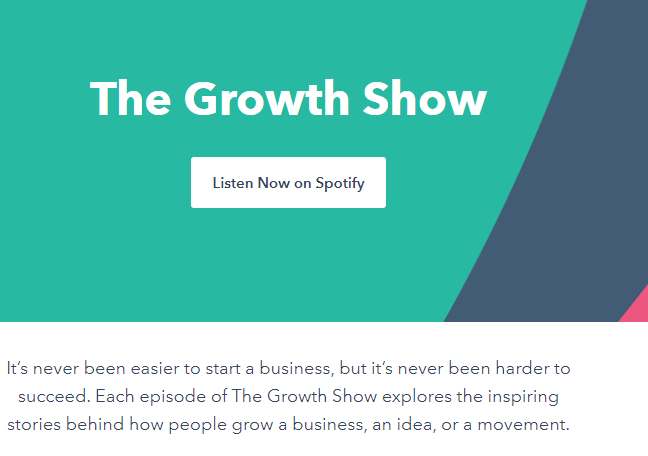 Marketing podcast by Hubspot; the growth show