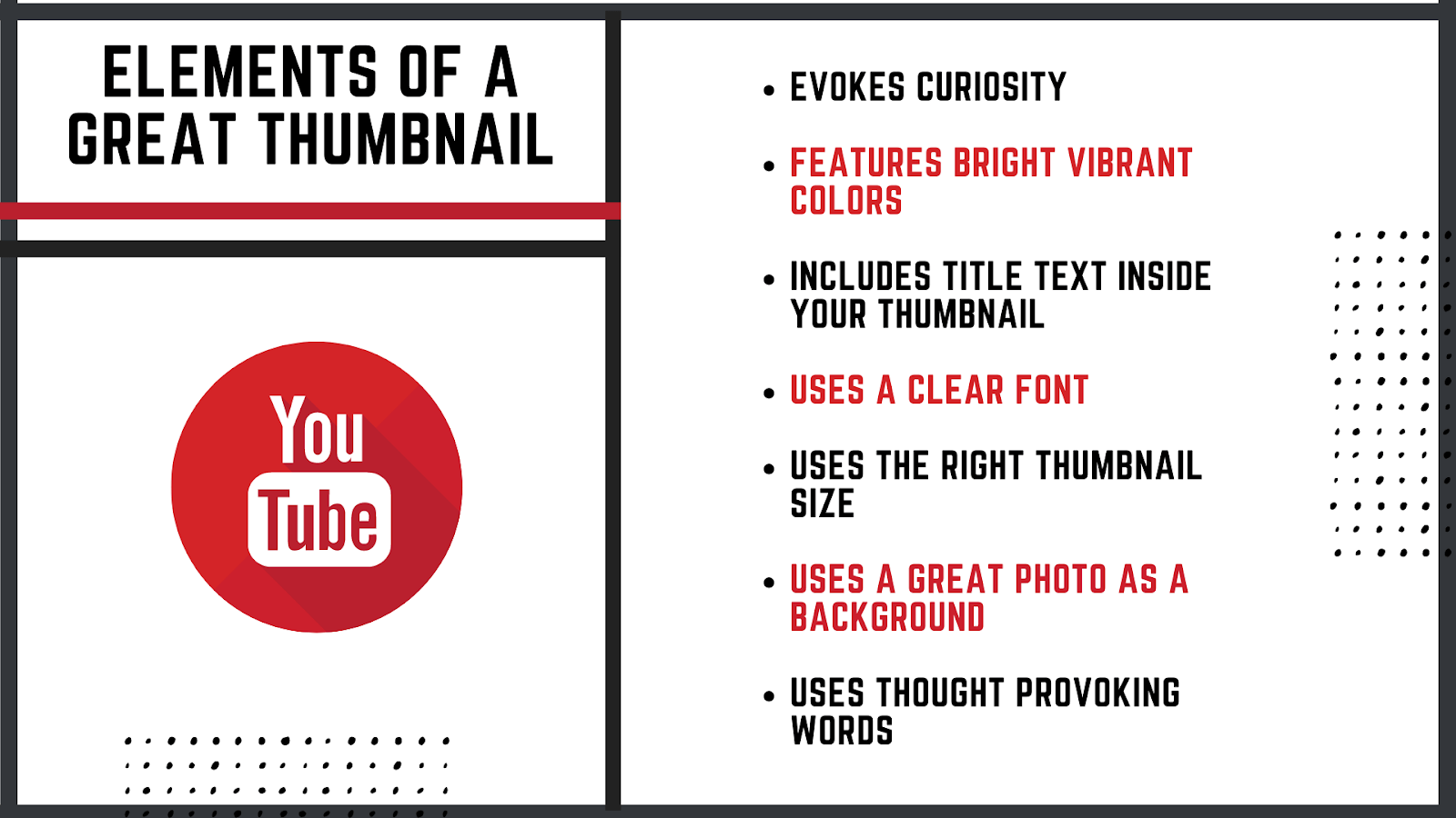 Get to now which elements you have to take into consideration to make a great thumbnail