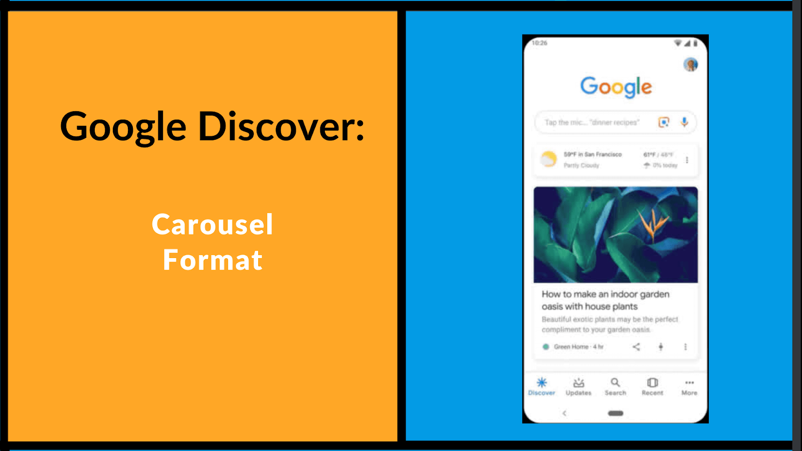 How Google Discover shows as a carousel format, image showing how it looks