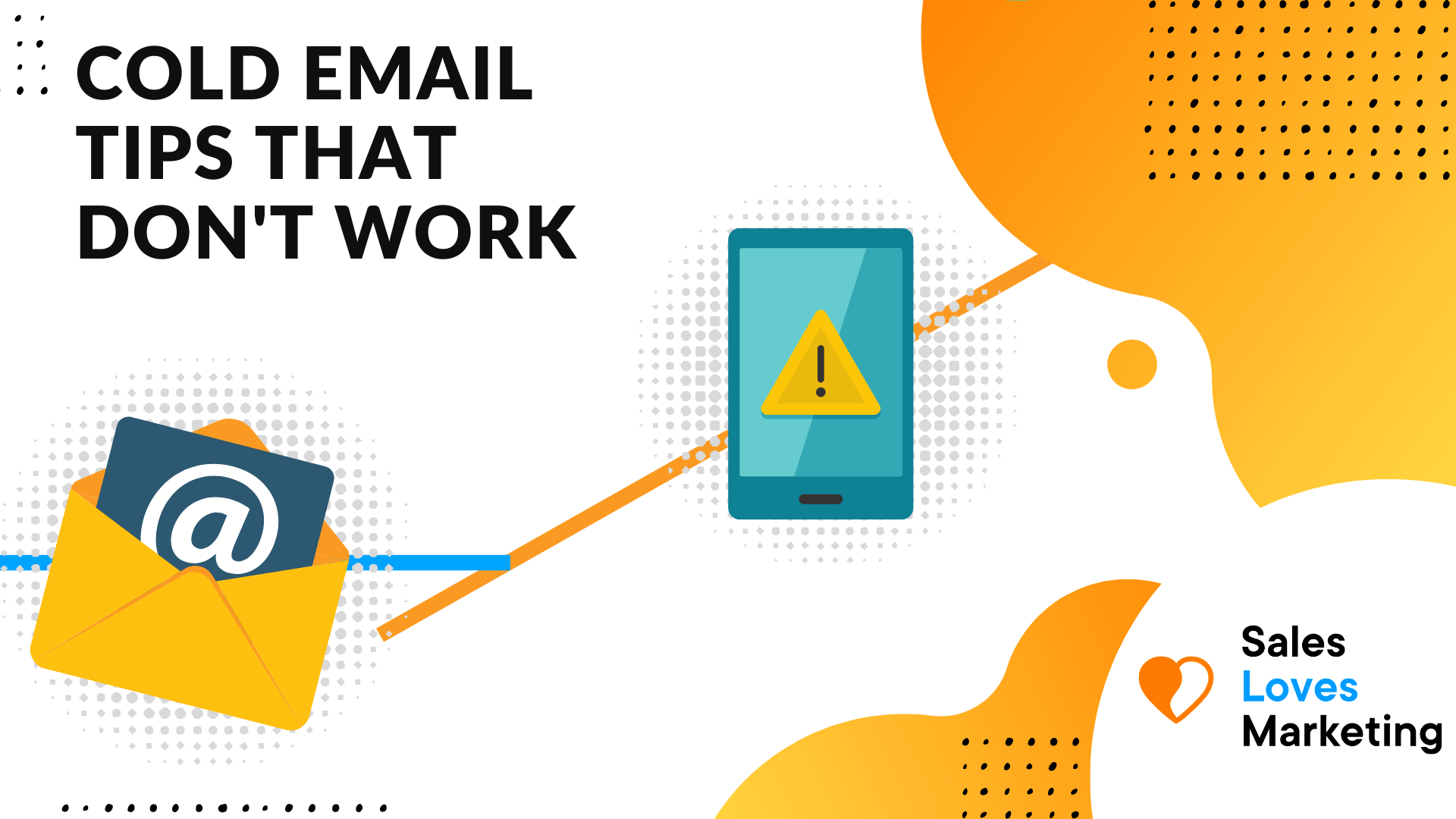 Blog about cold emails tips which wont work