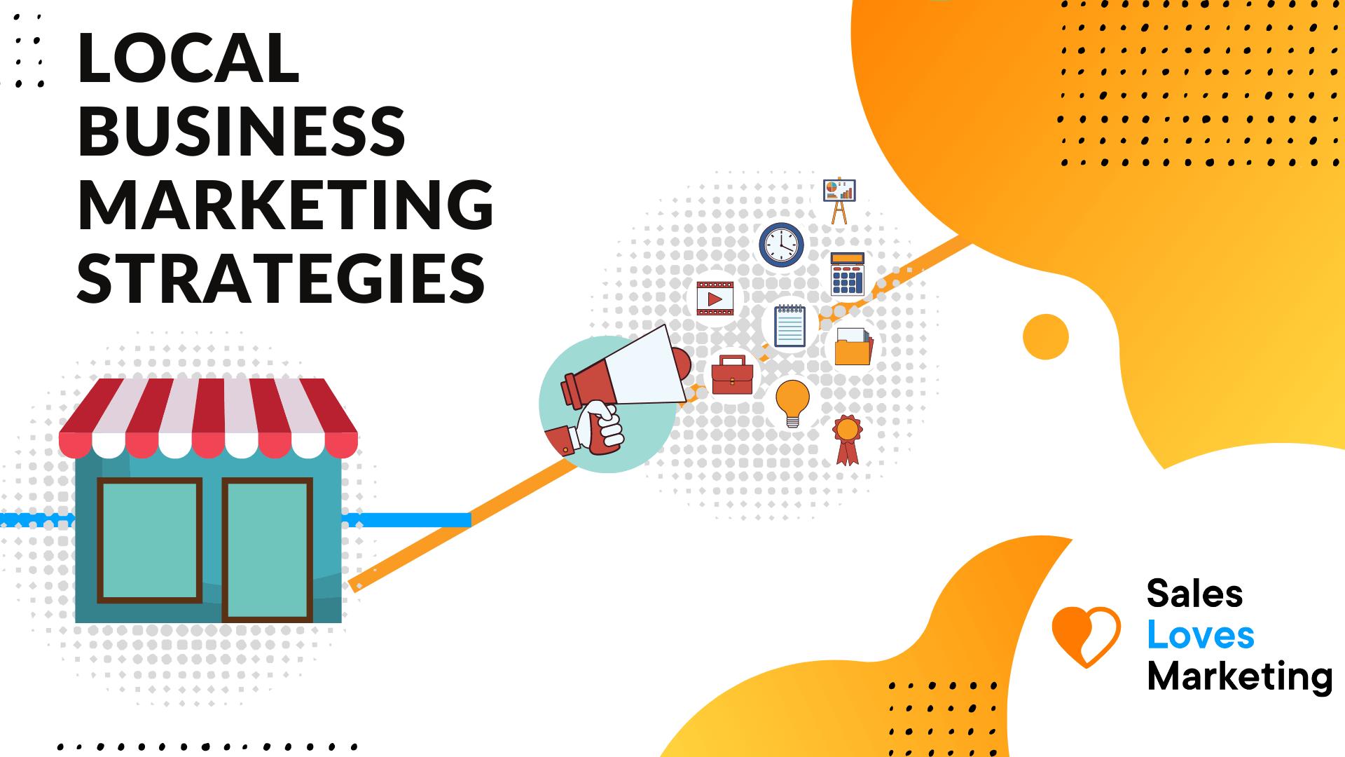 Local business marketing strategies