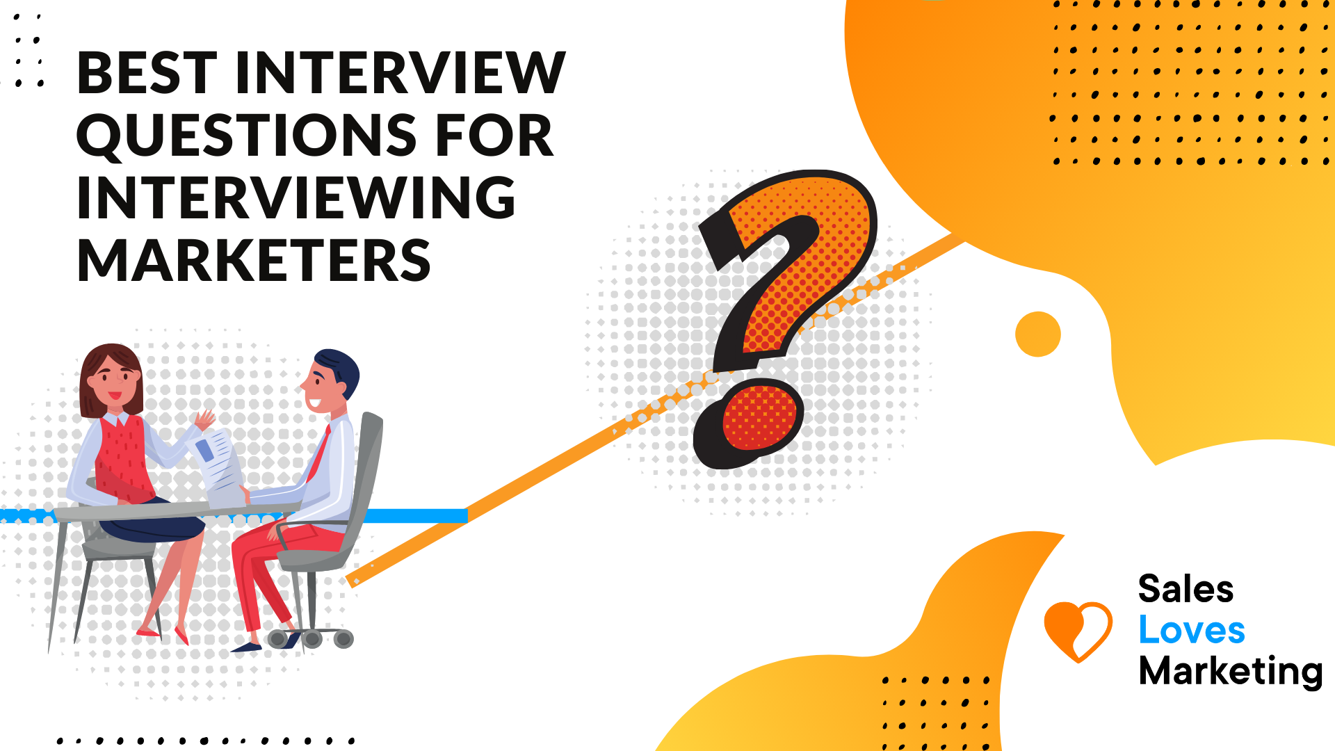 What are the best interview questions for interview marketers?
