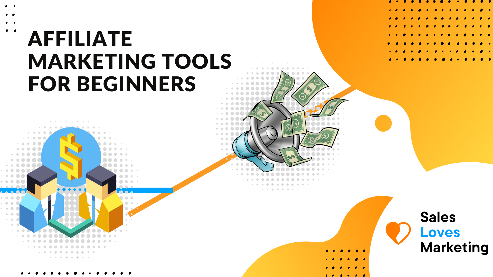 Which tools should you use as an affiliate marketer