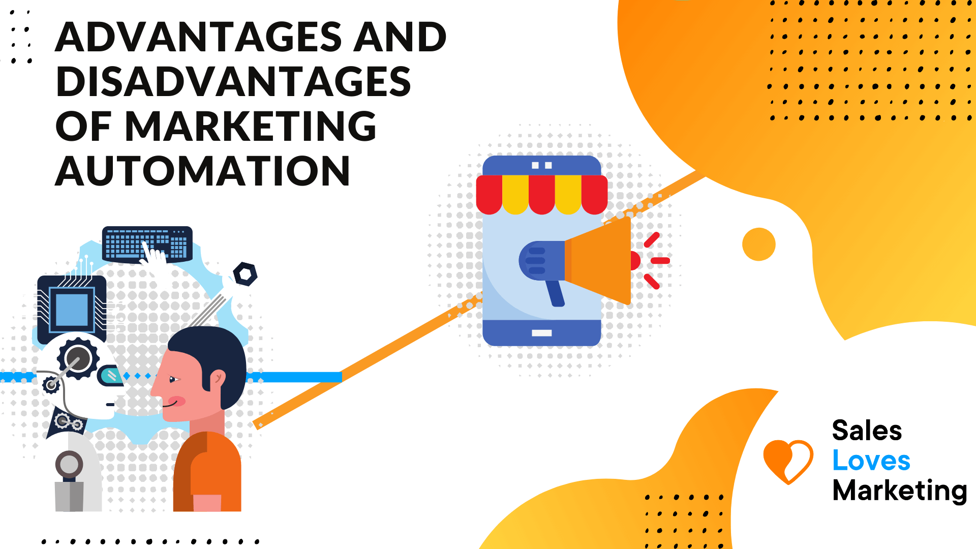 advantages and disadvantages of marketing automation explained