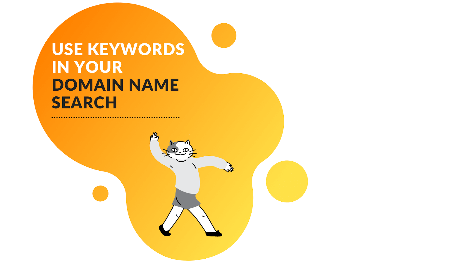 Use the keywords you want to target for when choosing a domain name