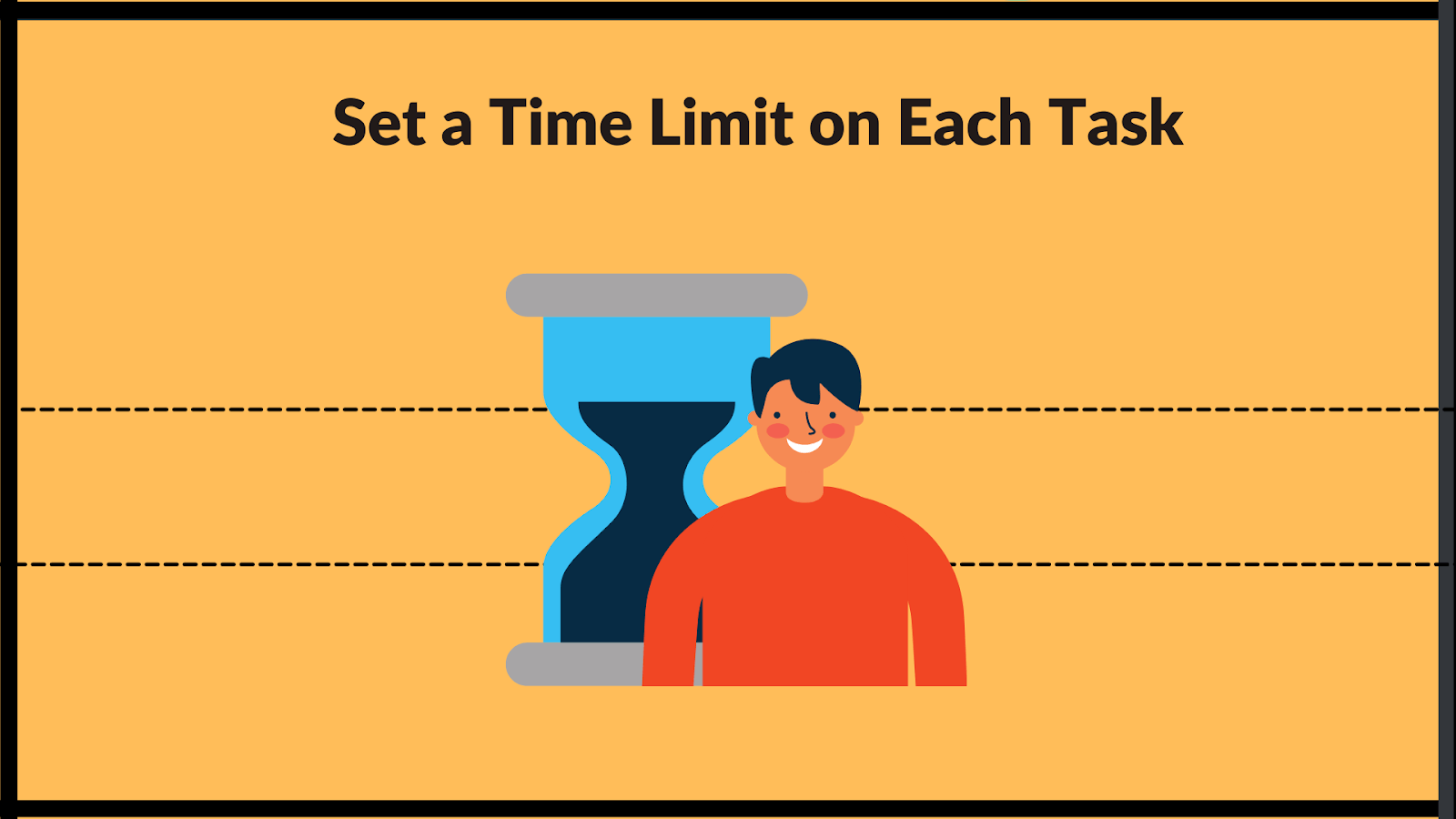 set a time limit on tasks to become more productive