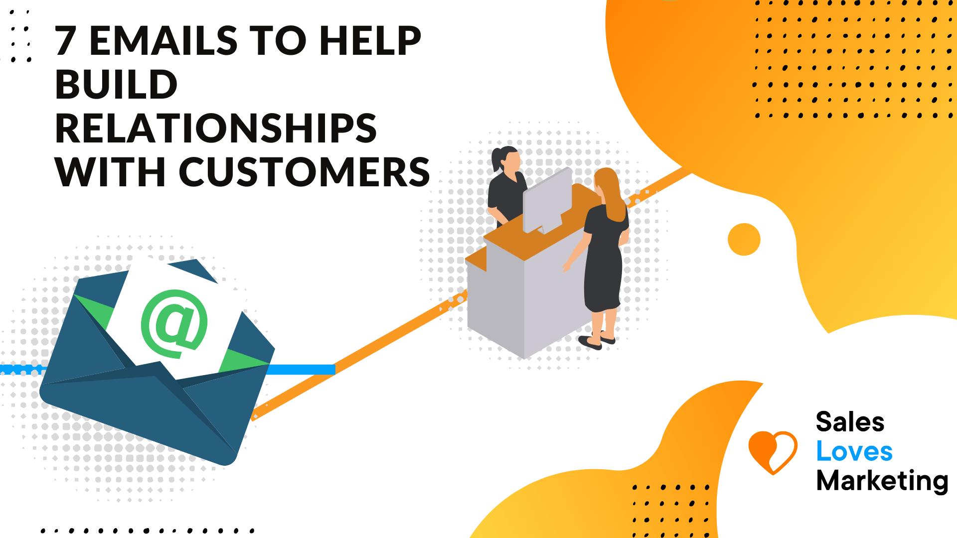 How to built a relationship with customers via email