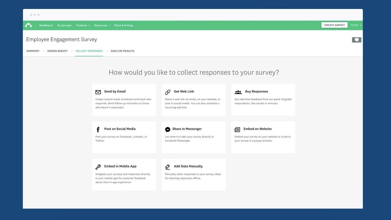 Collect customer feedback in any way via the survey options of SurveyMonk