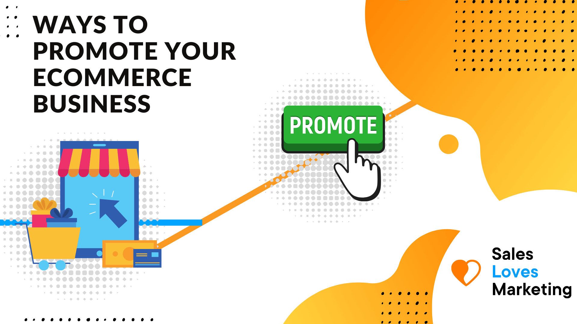 Less know ways to promote your ecommerce business