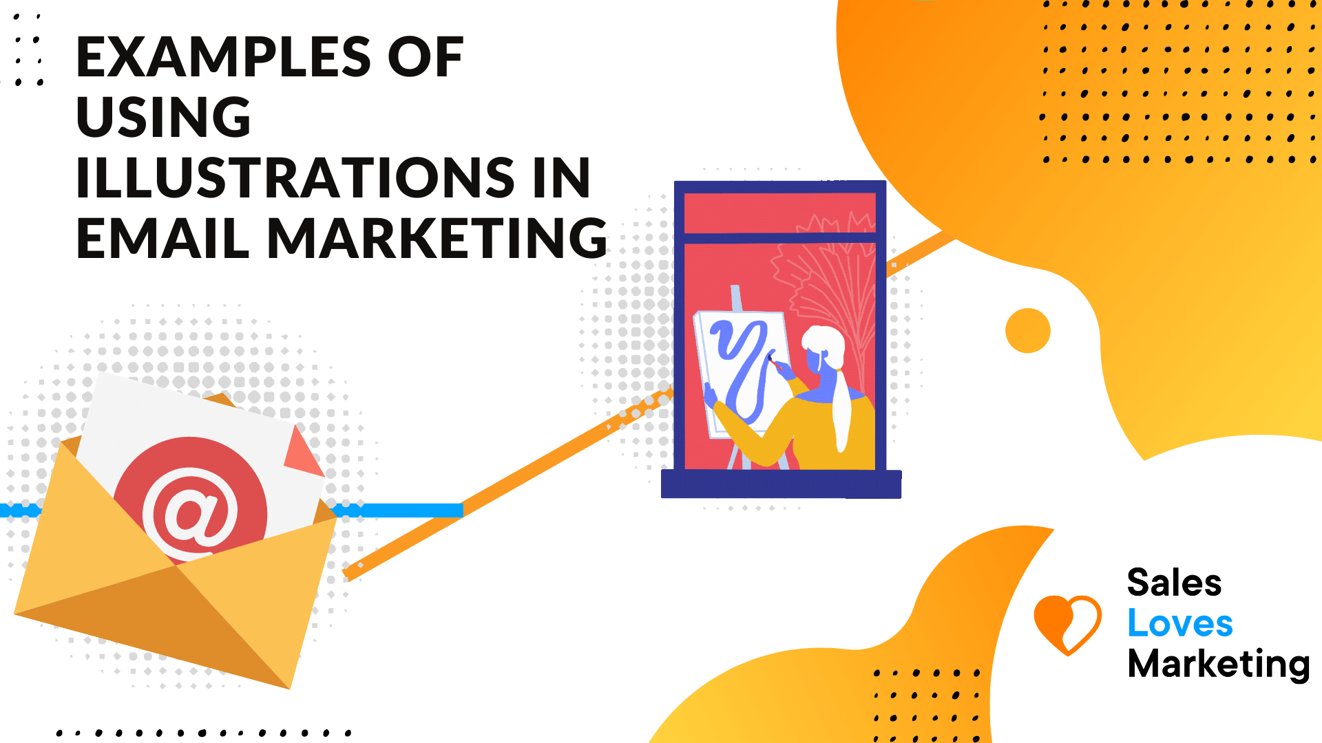 Start using illustrations in your email marketing to increase your conversions.