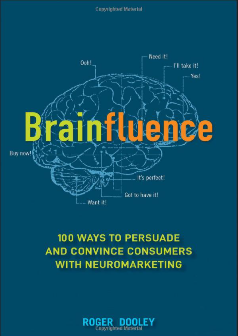 Brainfluence book by roger dooley