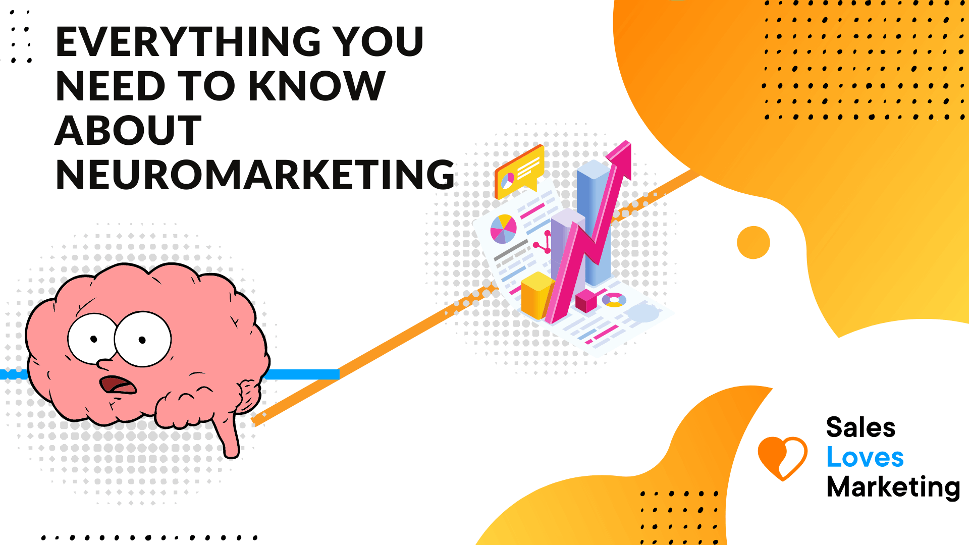 everything you need to know about the hidden science of marketing; neuromarketing.