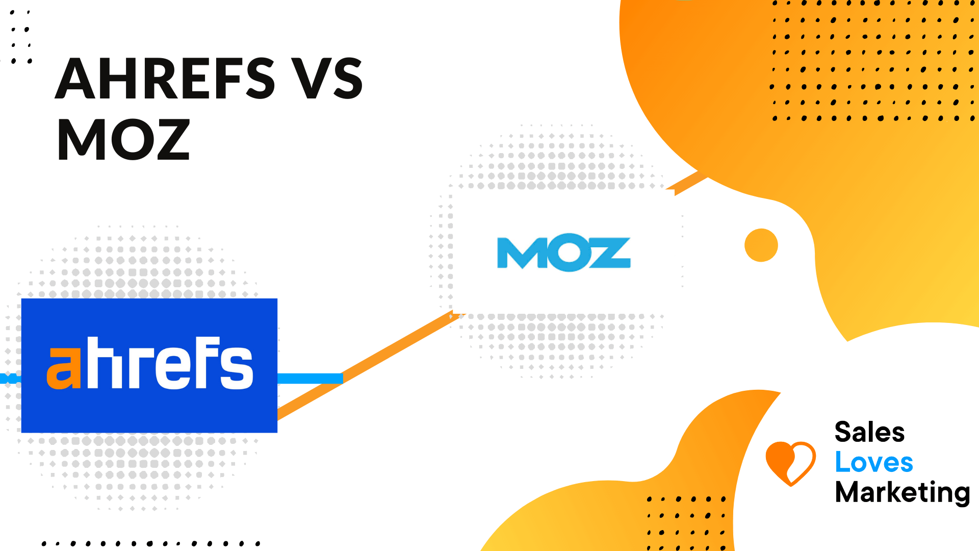What is a better SEO tool? Ahrefs vs Moz