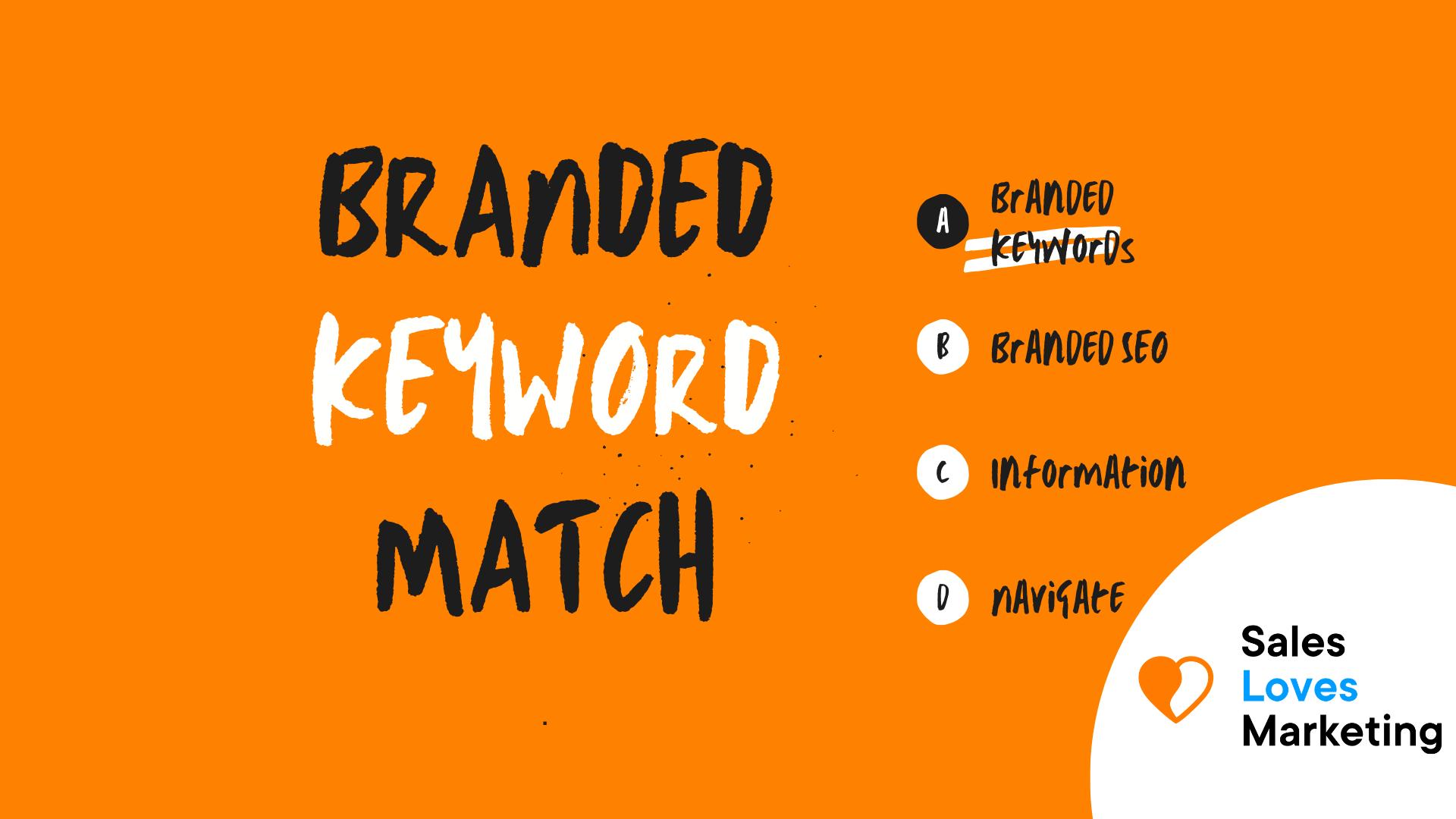 Branded Keywords Match