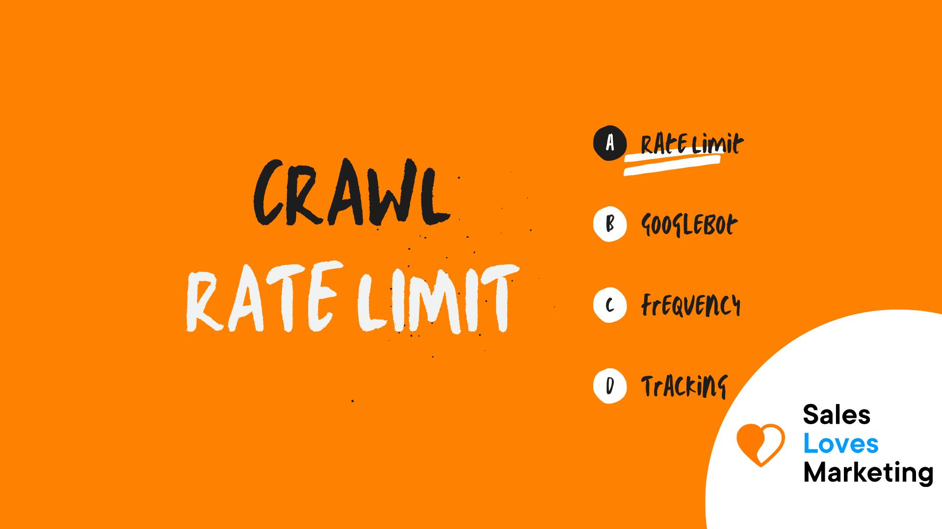 Crawl Rate Limit