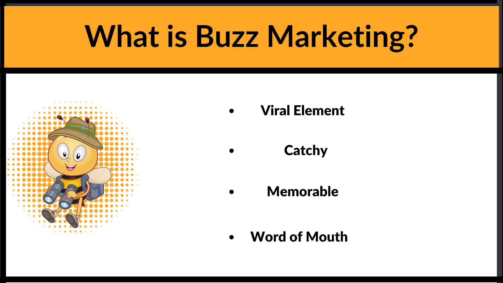 What is Buzz Marketing and what does it consists of?