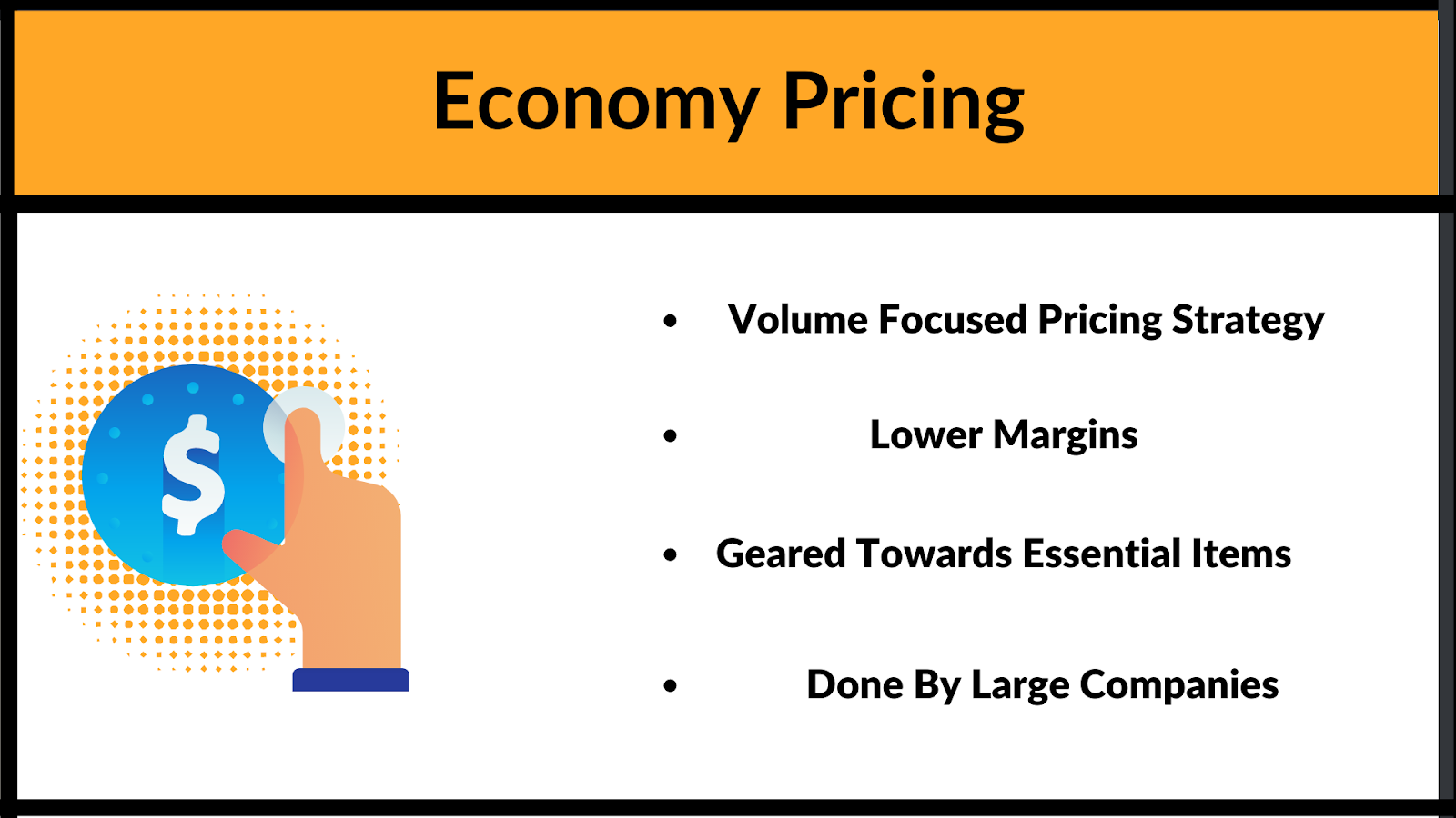 What is economy pricing and wat is it about?
