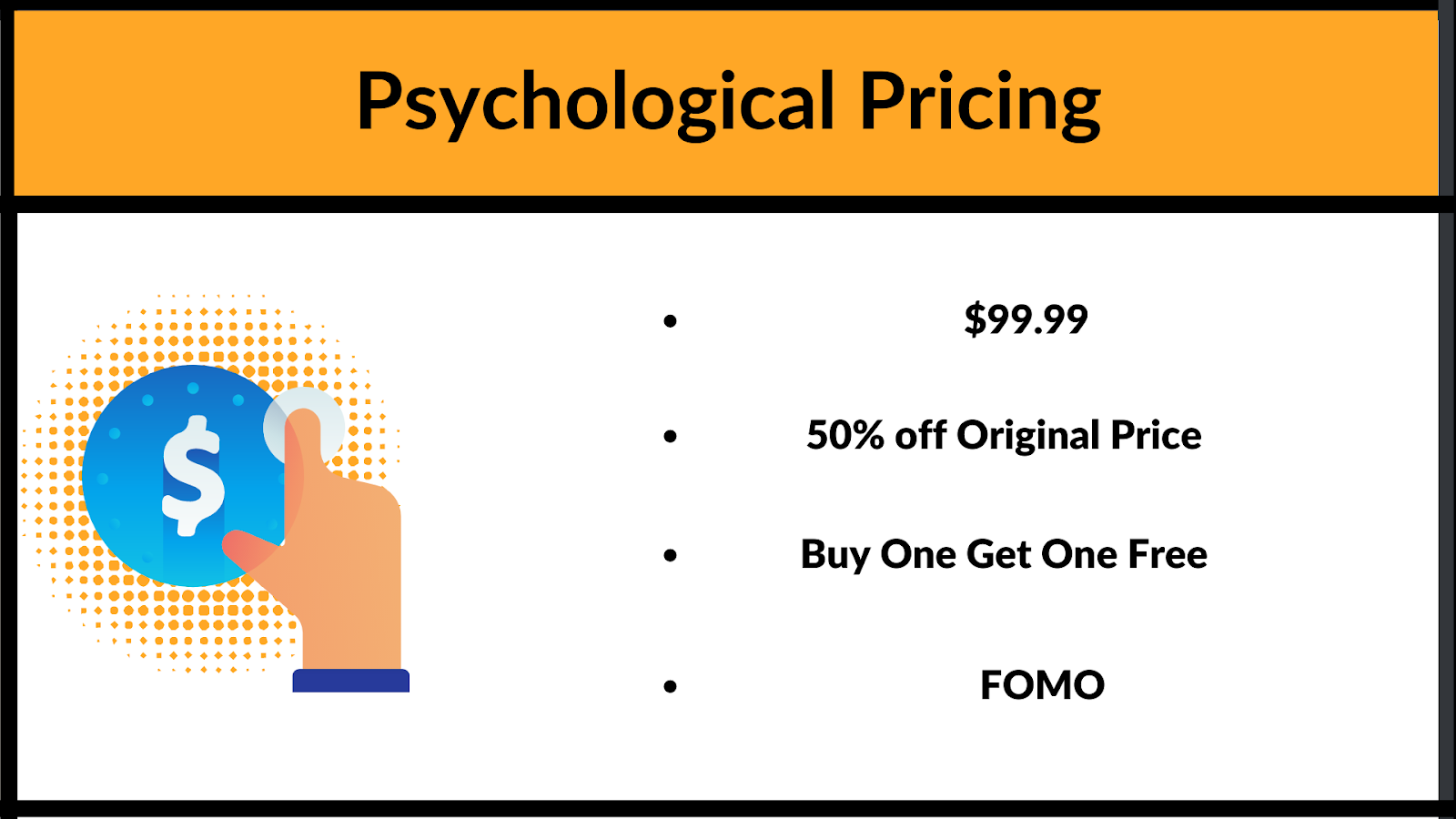 What is psyhcological pricing and some examples