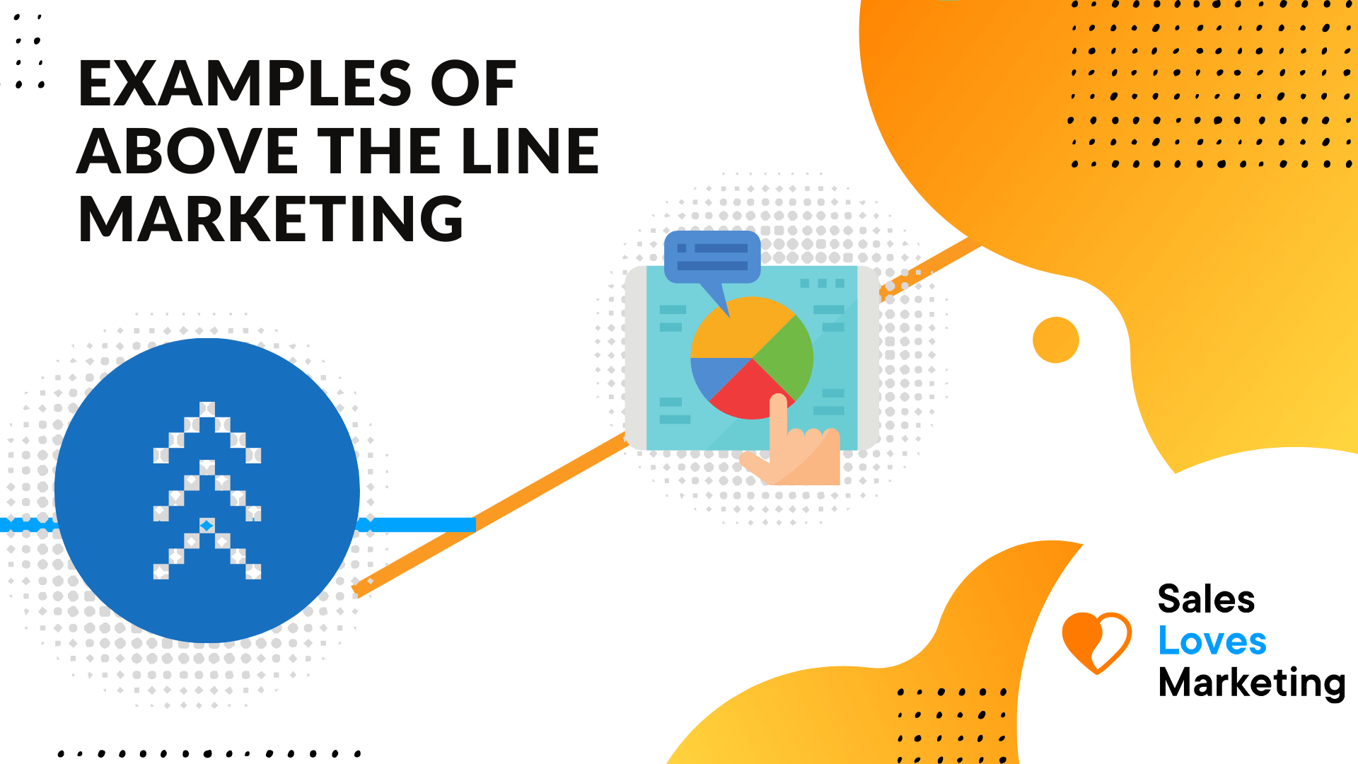 Above the line marketing examples and how you can use it for your business