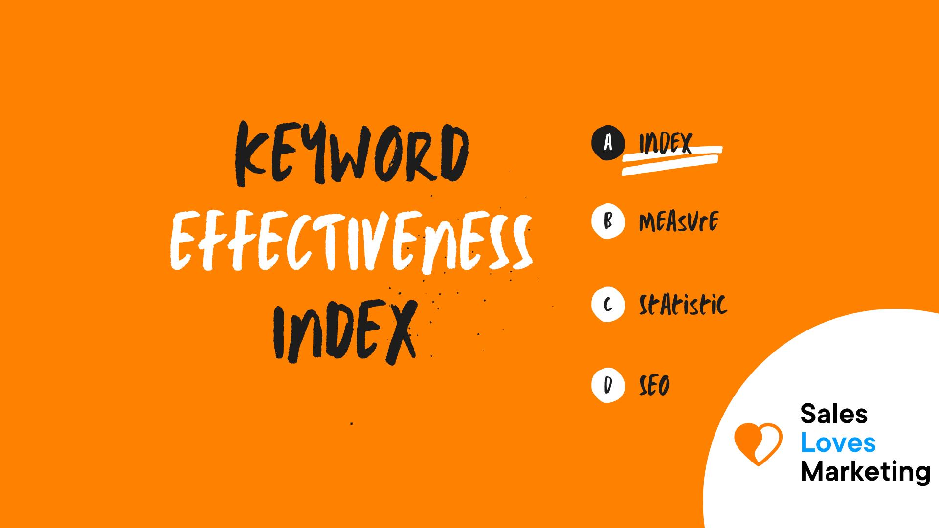 Keyword Effectiveness Index (KEI)