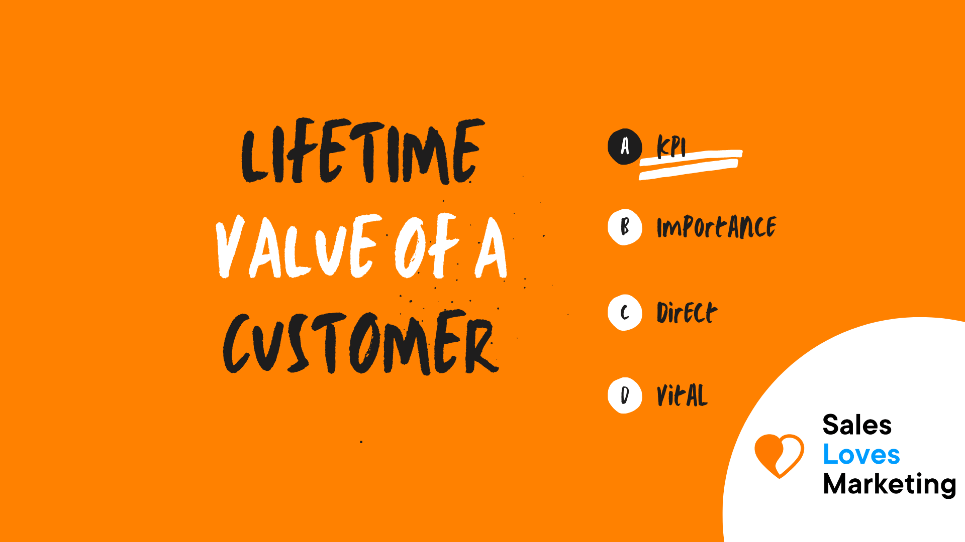 Lifetime Value of a Customer (CLV)