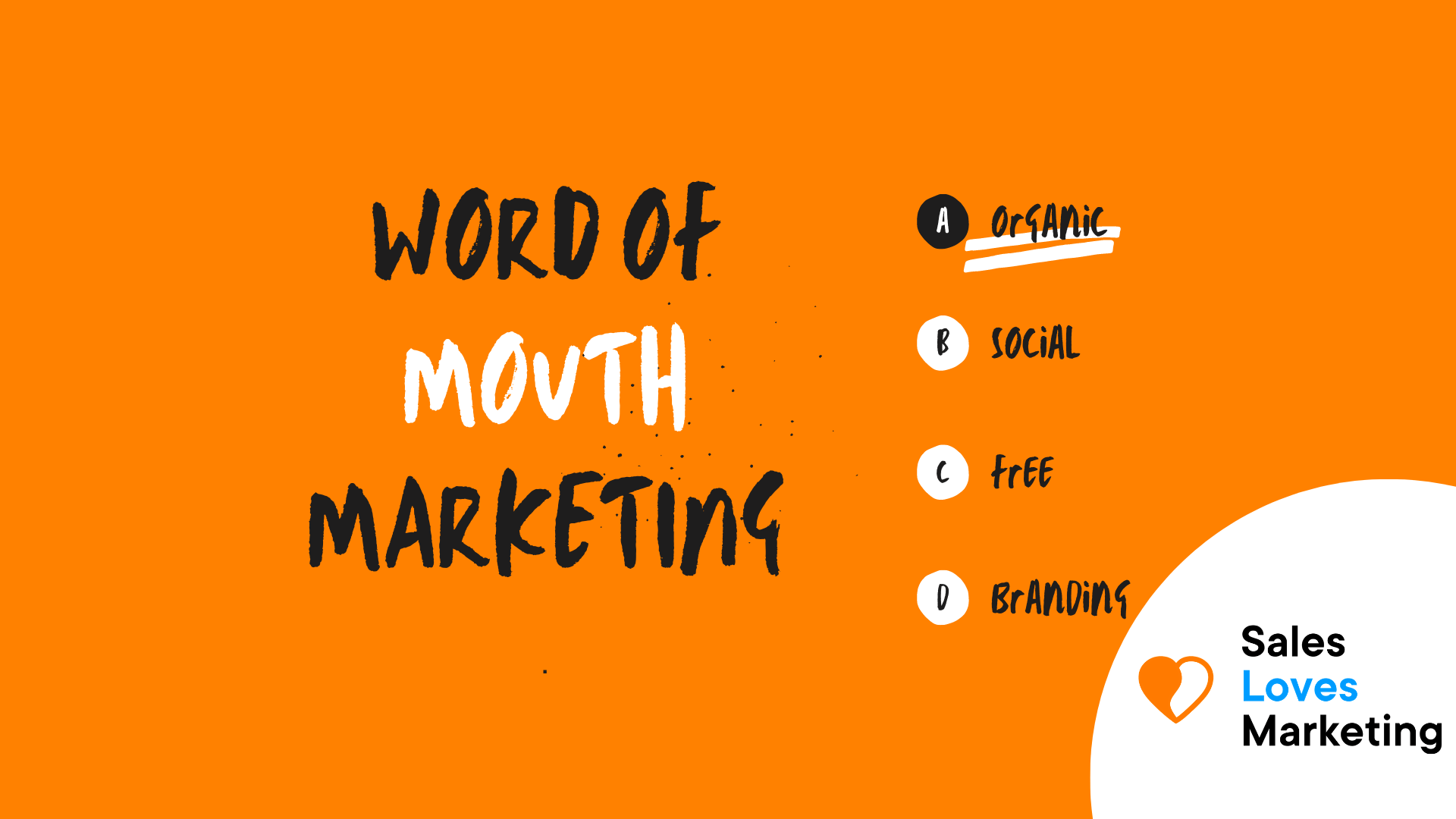 Worth Of Mouth Marketing (WOMM)