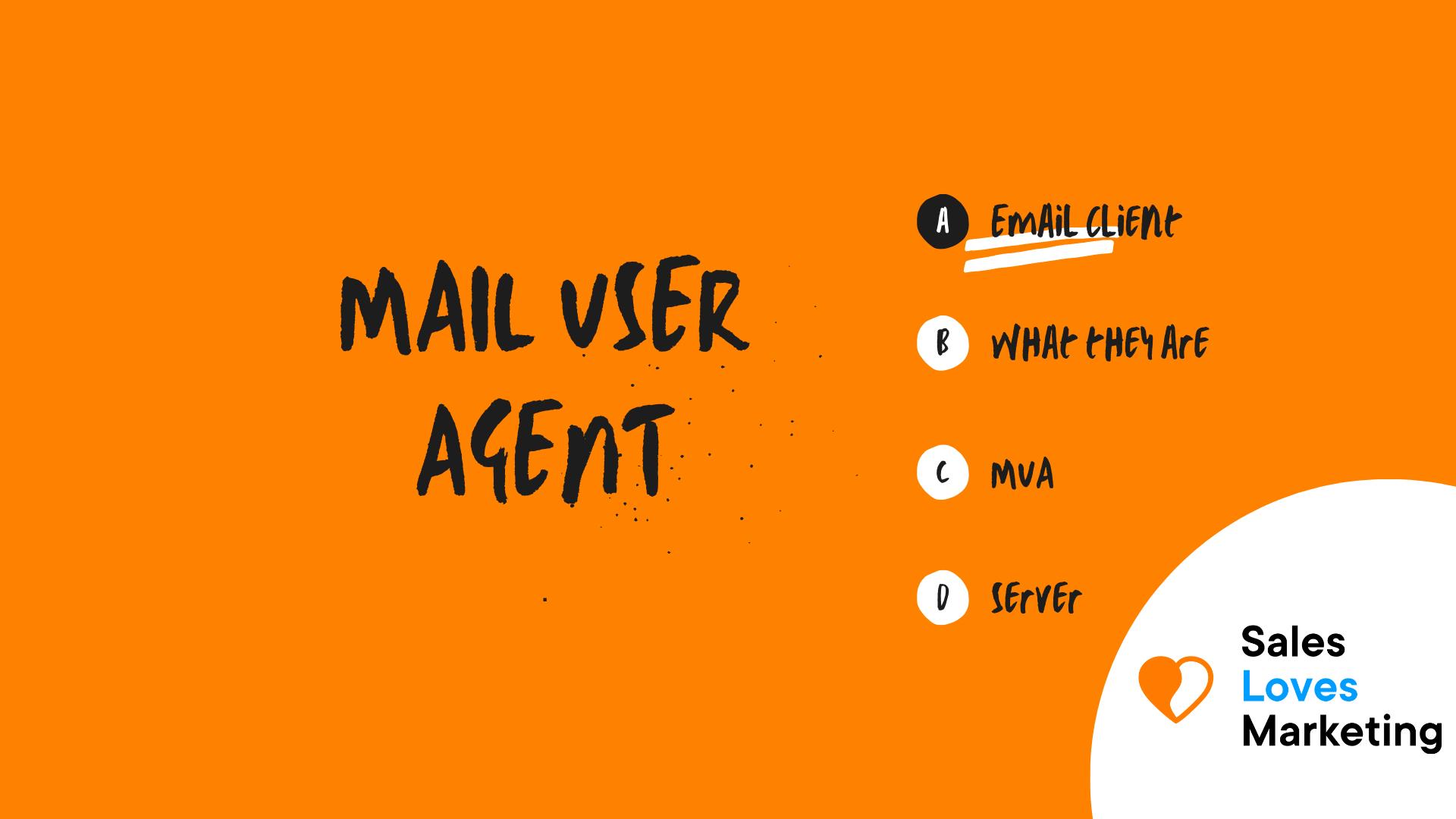 Mail User Agent (MUA)