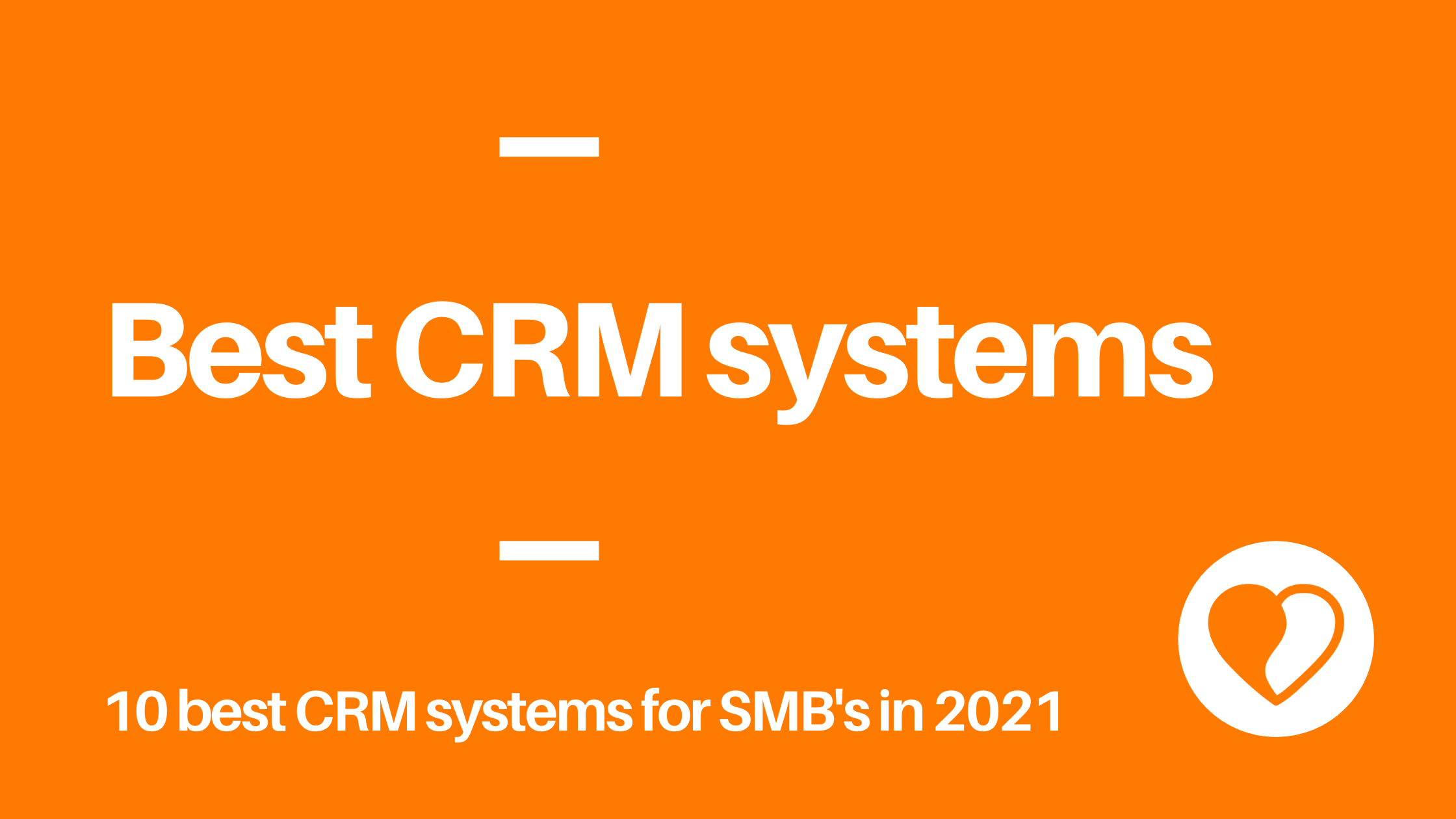 What are the best CRM systems for SMB in 2021