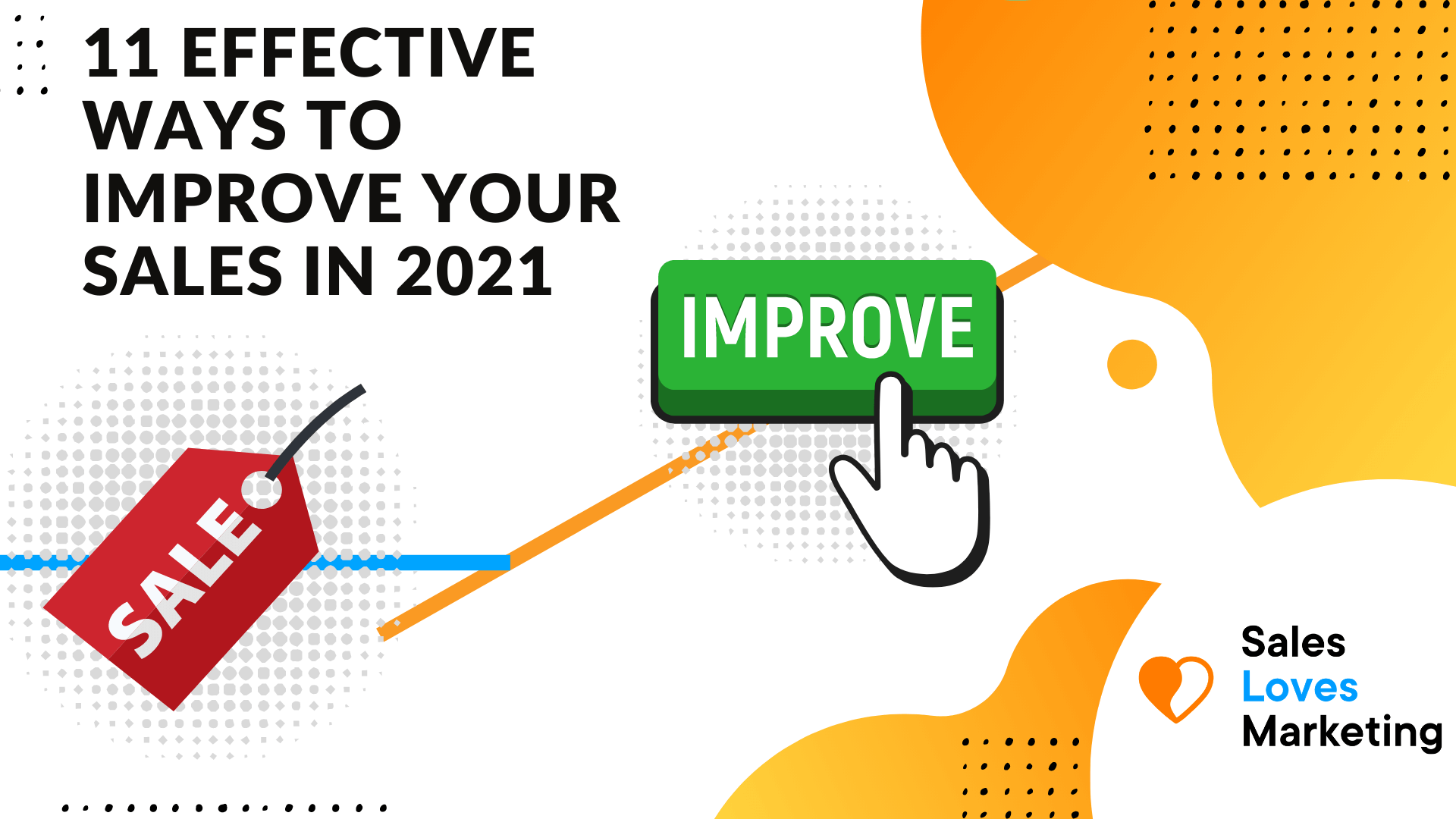 11 effective ways to increase your sales in 2021
