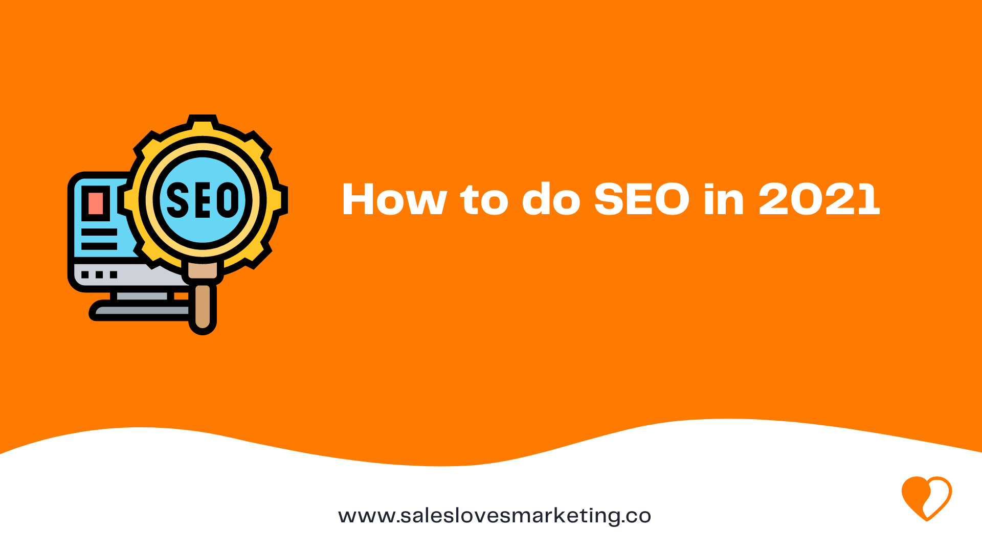 How to do SEO in 2021
