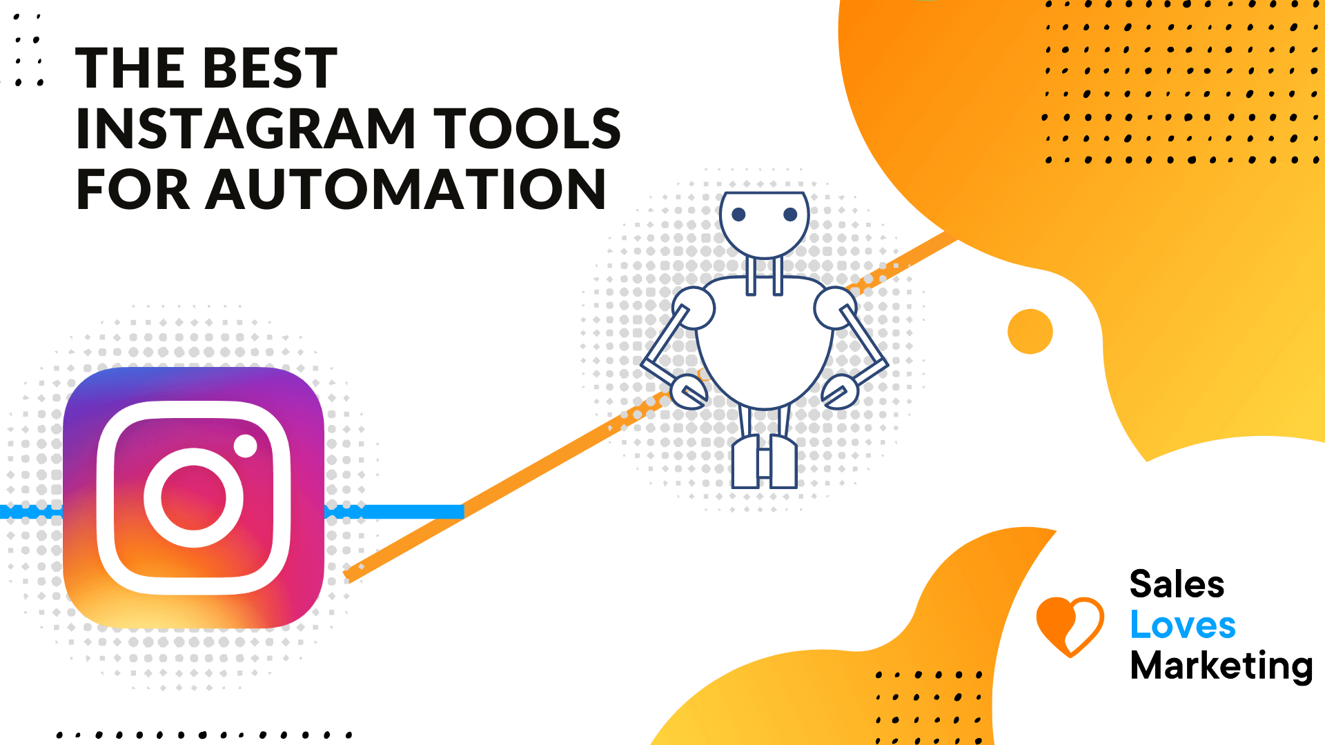 Overview of the best instagram tools for automation
