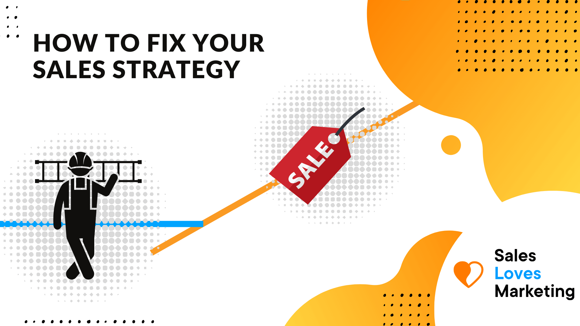 how to fix your not working sales strategy.
