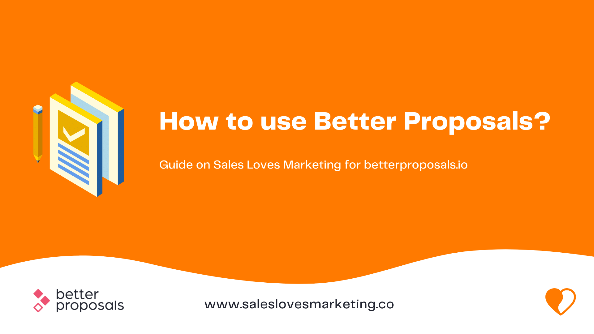 How to use Better Proposals