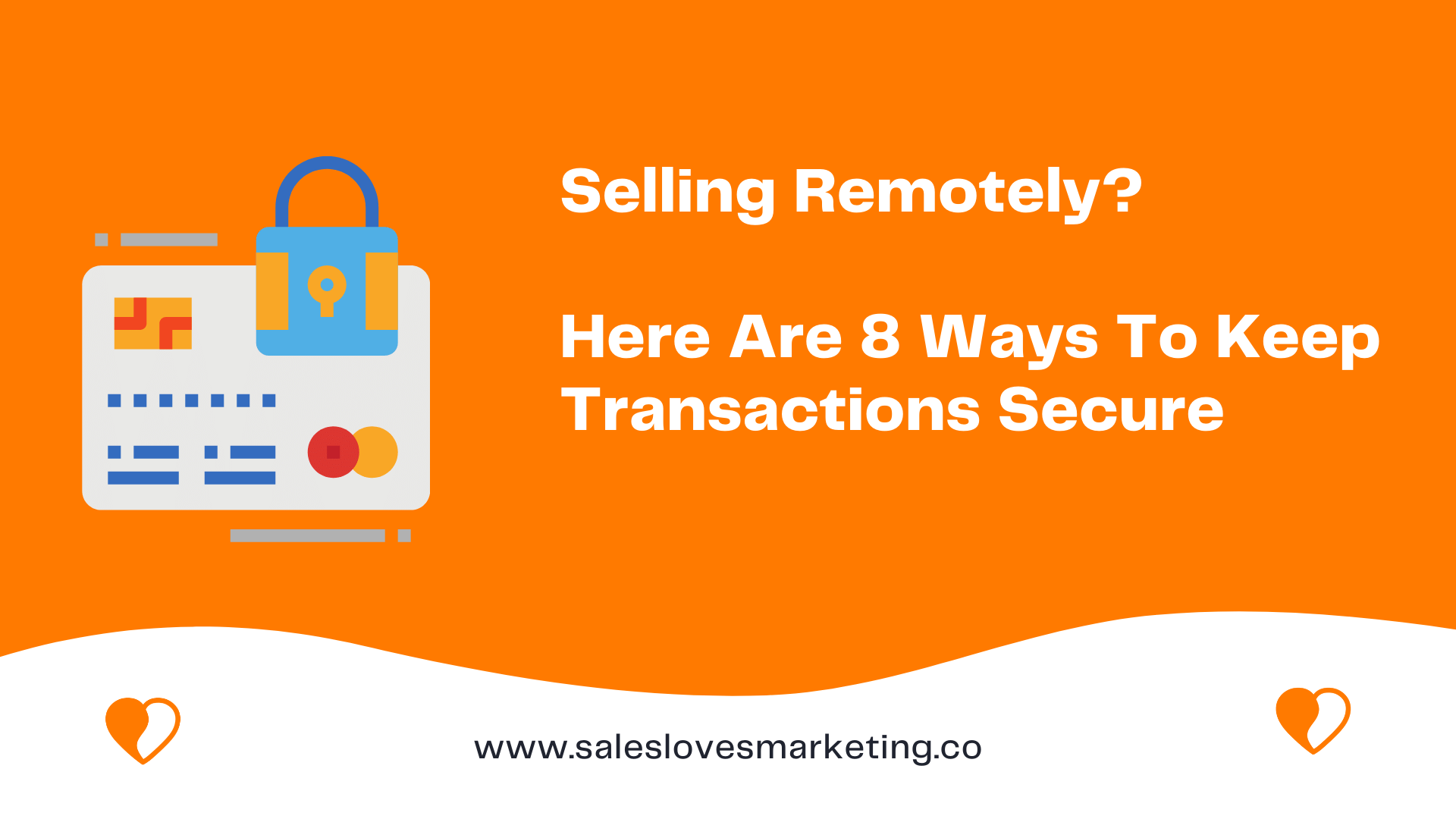 How to keep your transactions secure when selling remotely