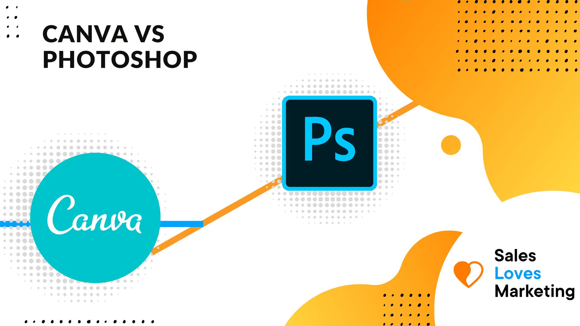 Canva vs Photoshop comparison