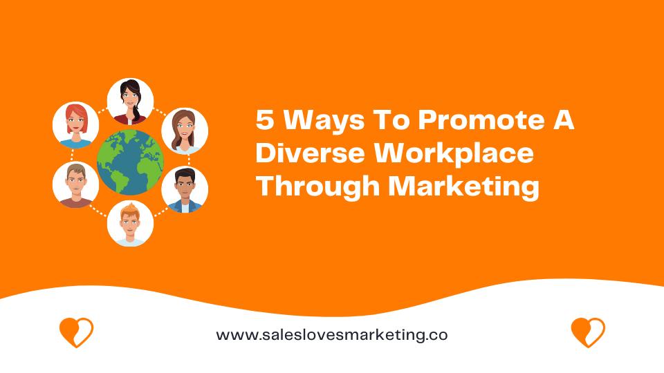 ways to promote a diversity culture via marketing