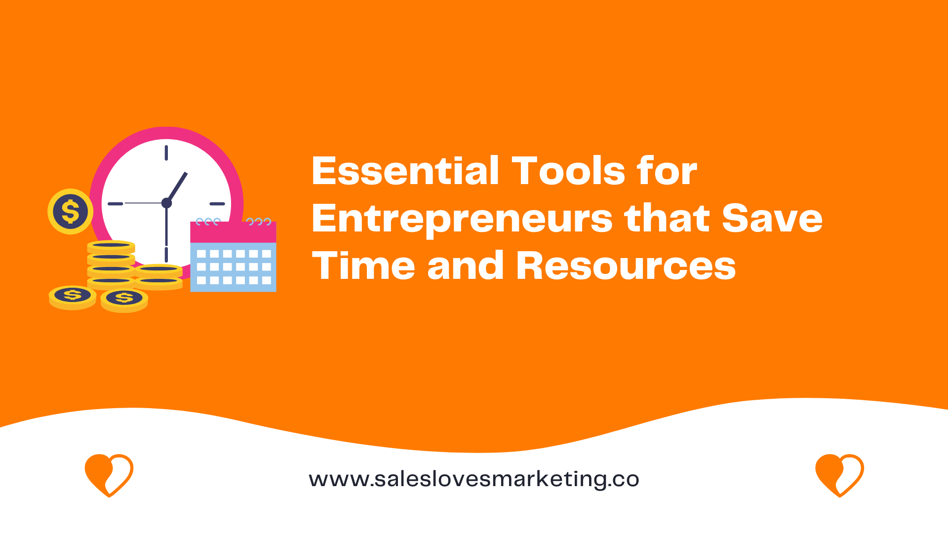 save time and resources with the right tools as an entrepreneur
