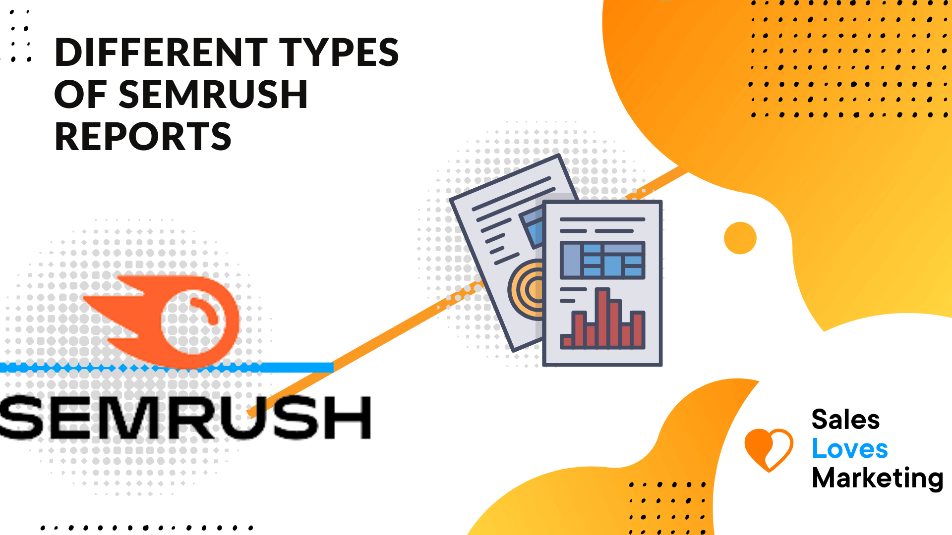 how semrush reports can help you to grow your traffic