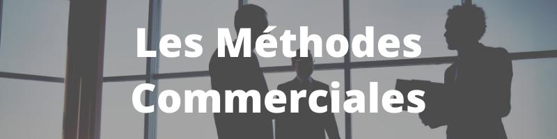 les méthodes commerciales