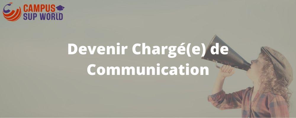 Devenir Chargé de Communication