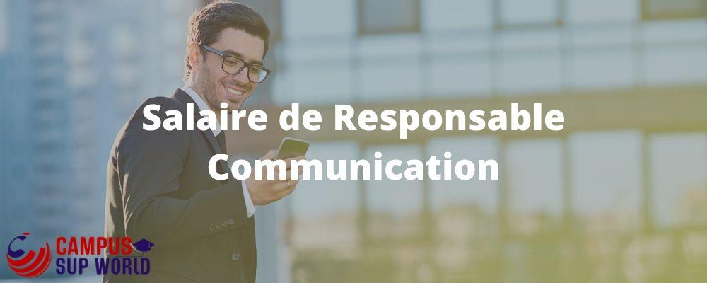 Le salaire d'un responsable de communication