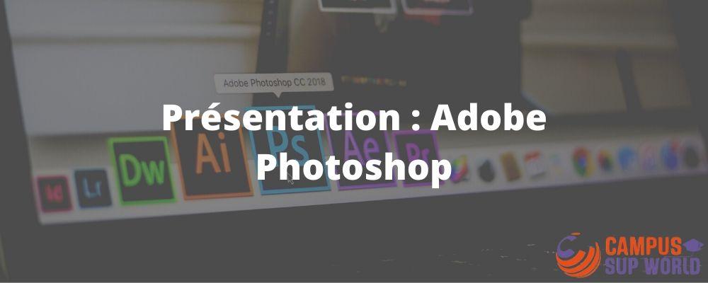 Présentation d'Adobe Photoshop
