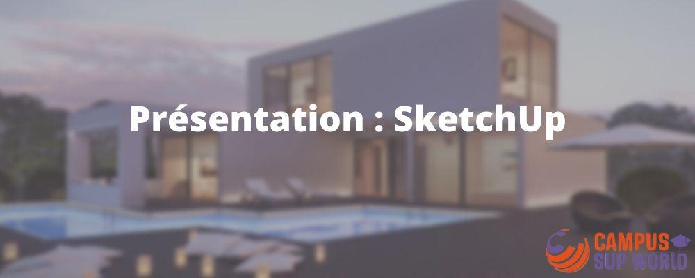 Présentation de SketchUp