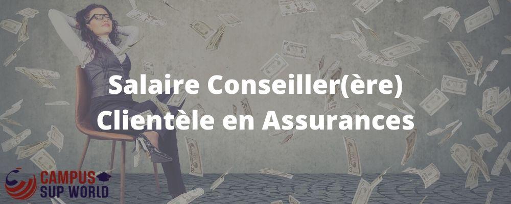 Salaire de Conseiller Clientèle en Assurances
