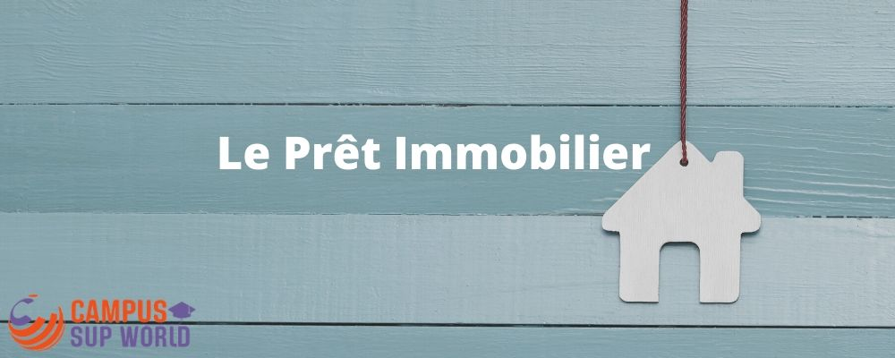 Le Prêt Immobilier