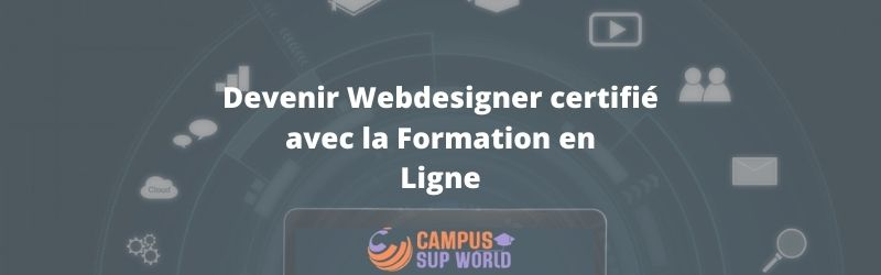 Devenir Webdesigner certifié avec la Formation en Ligne
