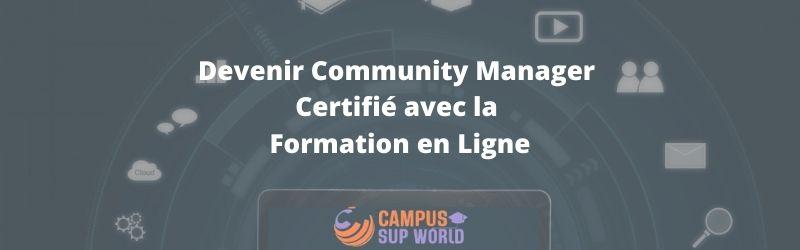 Devenir Community Manager Certifié avec la Formation en Ligne