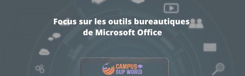 Focus sur les Outils Bureautiques de Microsoft Office