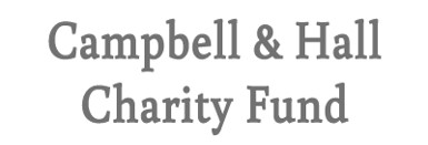 Campbell & Hall Charity Fund